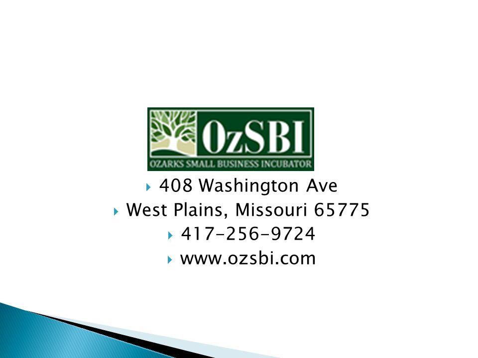  408 Washington Ave  West Plains, Missouri 65775  417-256-9724  www.ozsbi.com