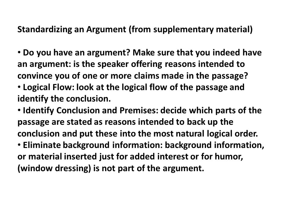 Standardizing an Argument (from supplementary material) Do you have an argument.