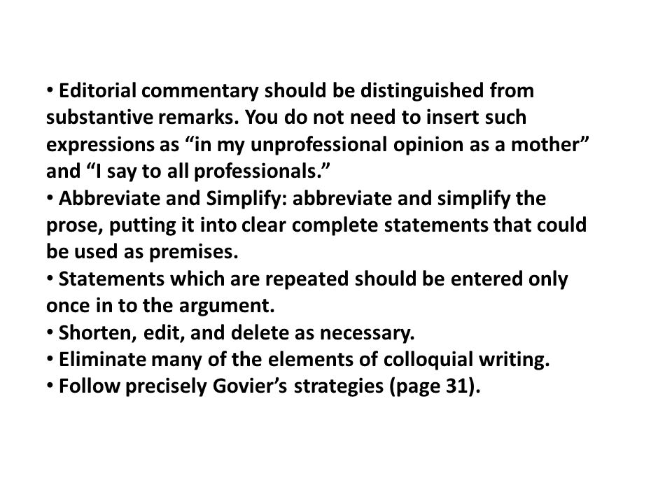 Editorial commentary should be distinguished from substantive remarks.