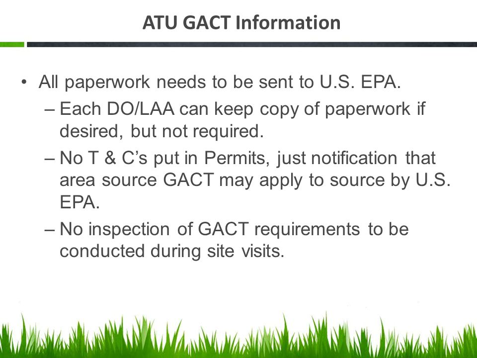ATU GACT Information All paperwork needs to be sent to U.S.