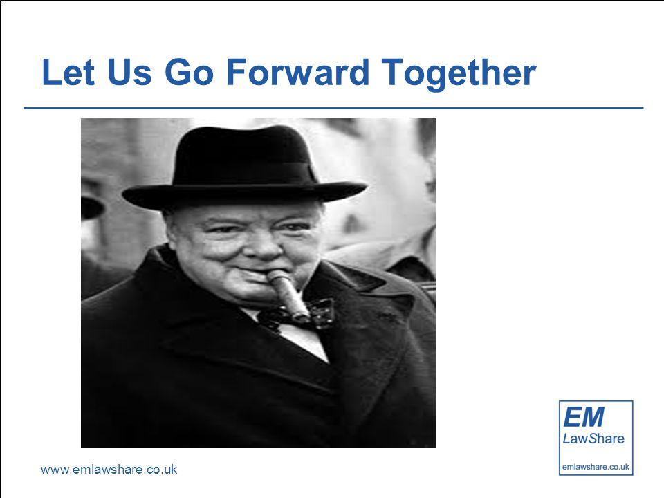 www.emlawshare.co.uk Let Us Go Forward Together