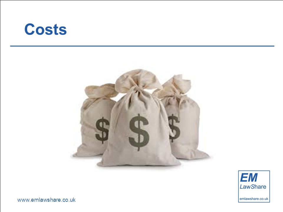 www.emlawshare.co.uk Costs