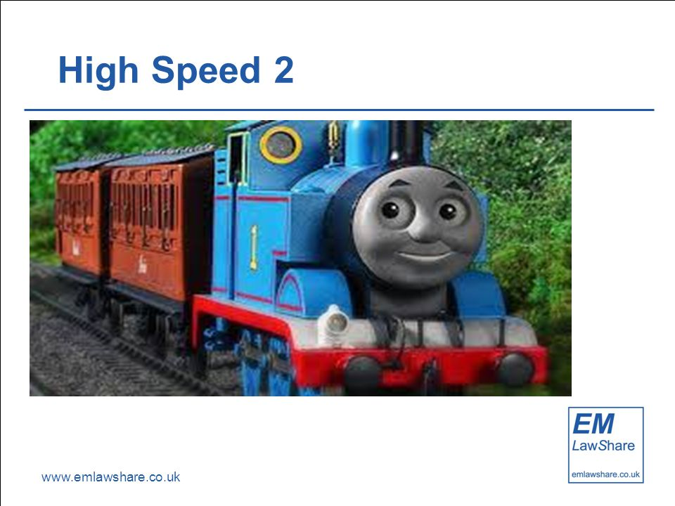 www.emlawshare.co.uk High Speed 2