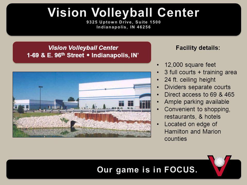 Vision Volleyball Center 1-69 & E.