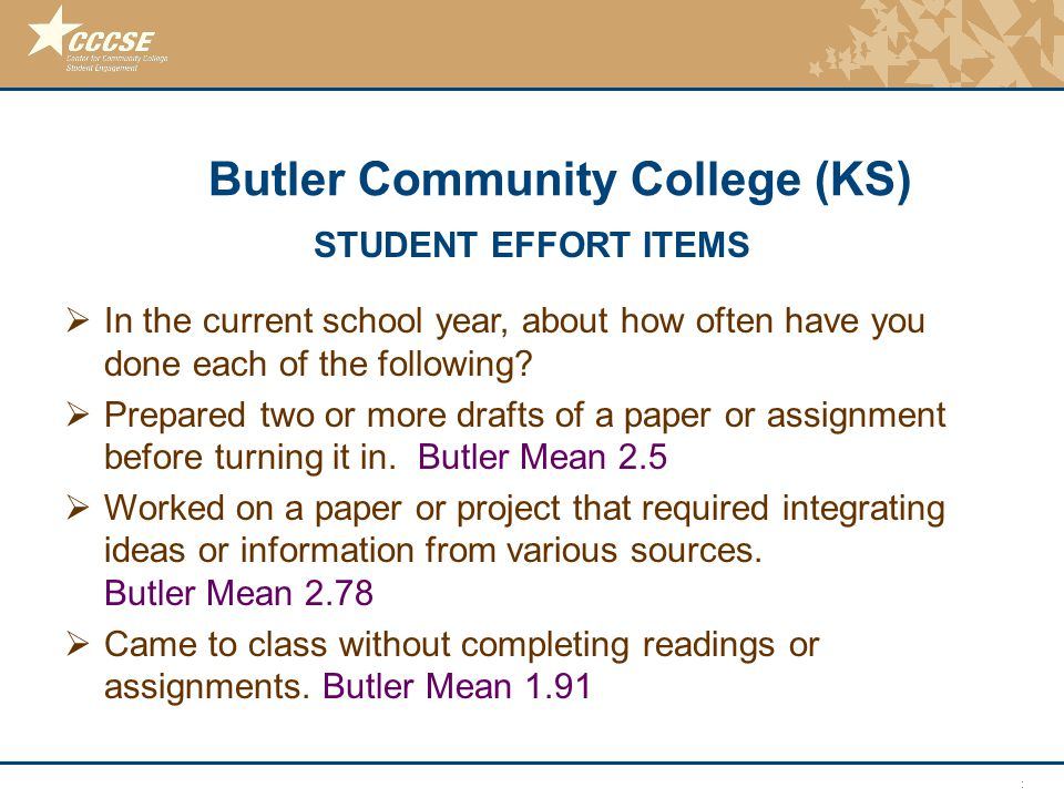 © 2011 Center for Community College Student Engagement STUDENT EFFORT ITEMS  In the current school year, about how often have you done each of the fo