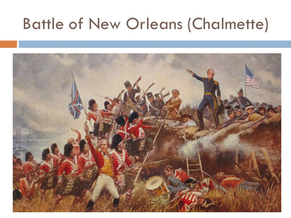 Battle of New Orleans (Chalmette)