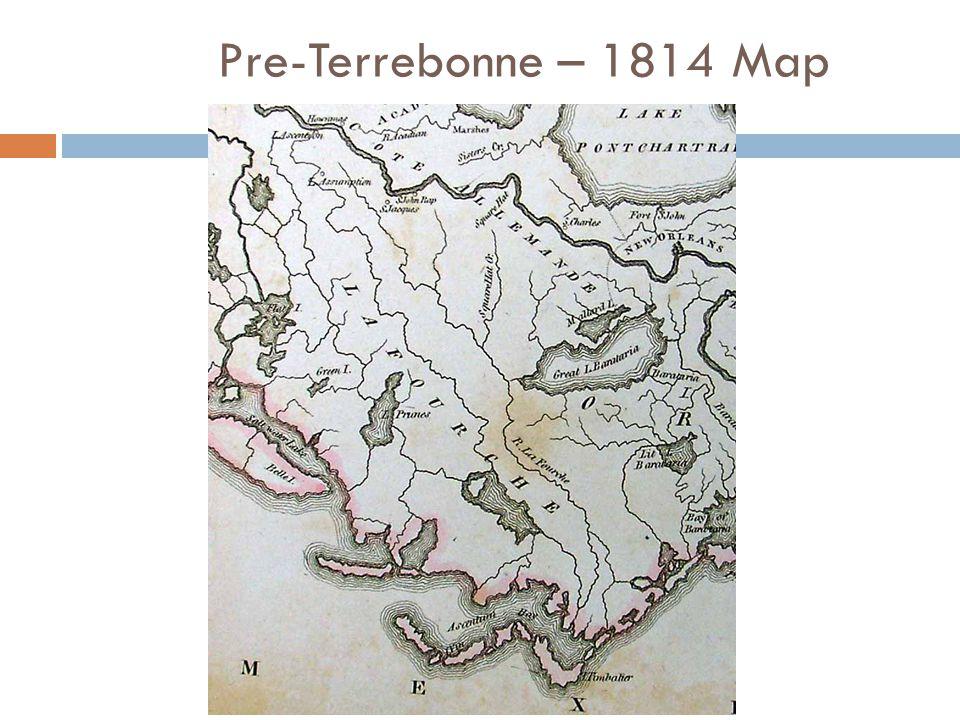 Pre-Terrebonne – 1814 Map
