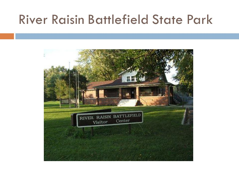 River Raisin Battlefield State Park