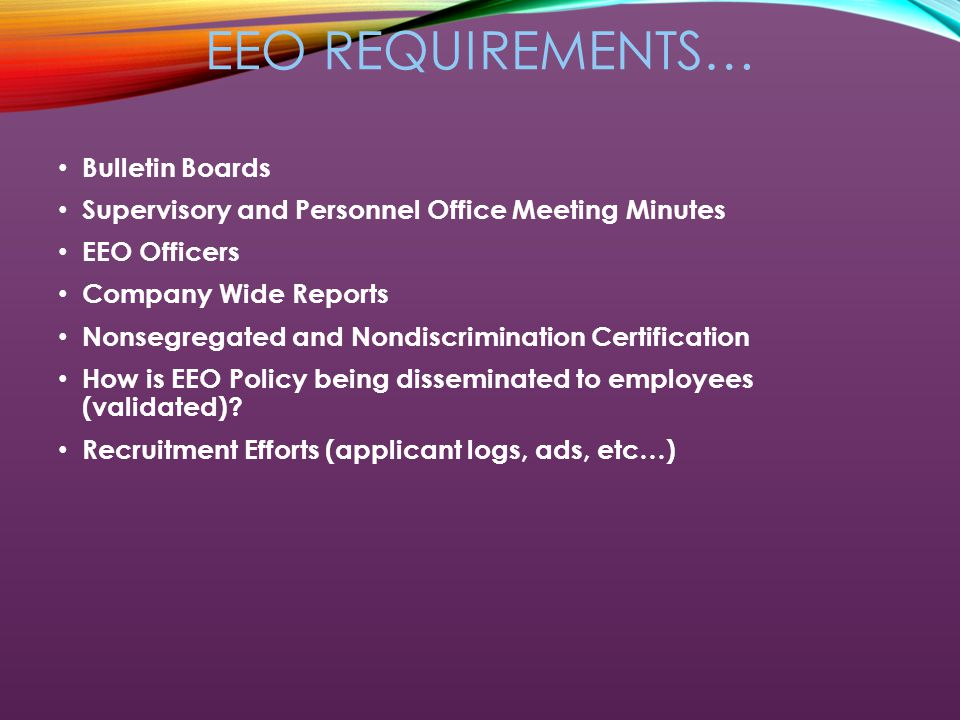 EMPLOYMENT EQUAL OPPORTUNITY (EEO) WHAT A CONTRACTOR NEEDS
