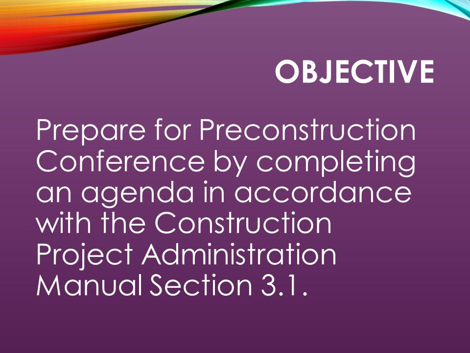 PRECONSTRUCTION CONFERENCE CPAM 3.1 Phyllis Butler and Ronda Daniell, Presenters