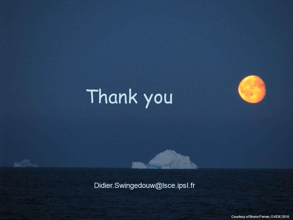 Thank you Didier.Swingedouw@lsce.ipsl.fr Courtesy of Bruno Ferron, OVIDE 2010