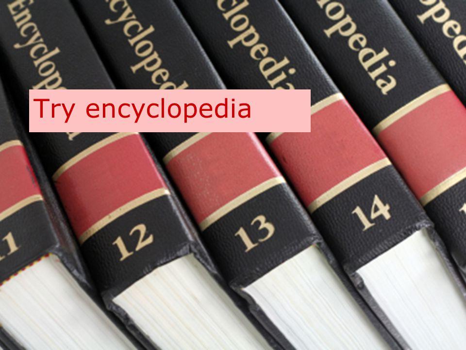 Try encyclopedia