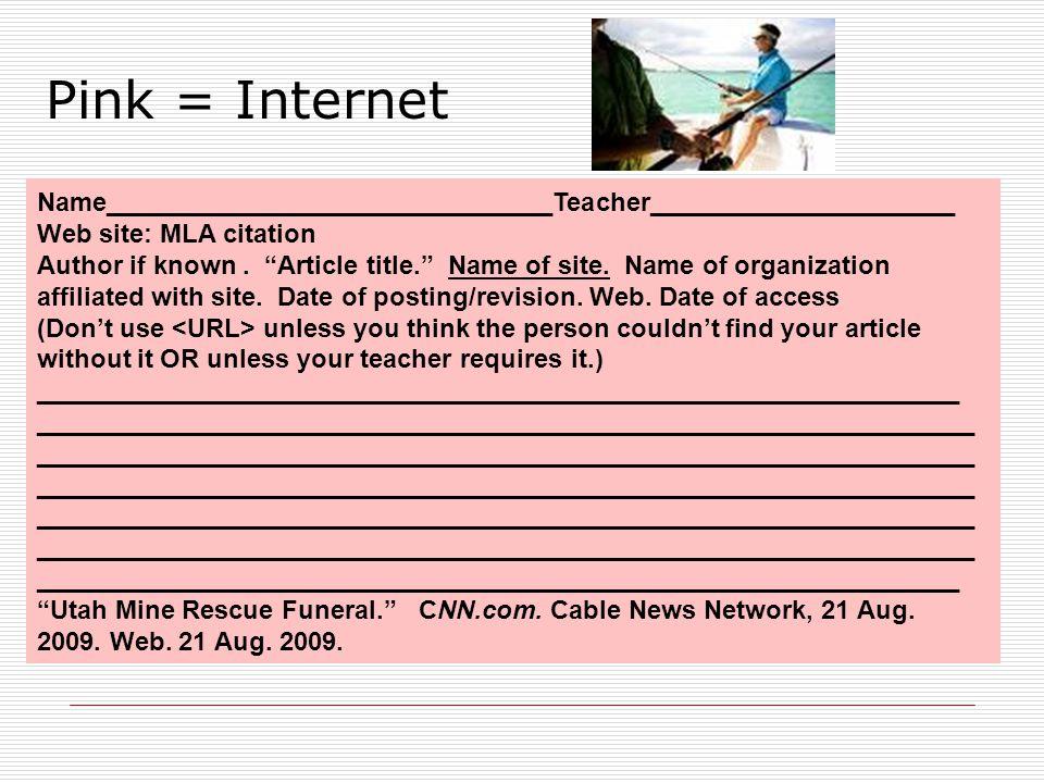 ___________________________________________________________ _____ Name_______________________________Teacher_____________________ Web site: MLA citation Author if known.