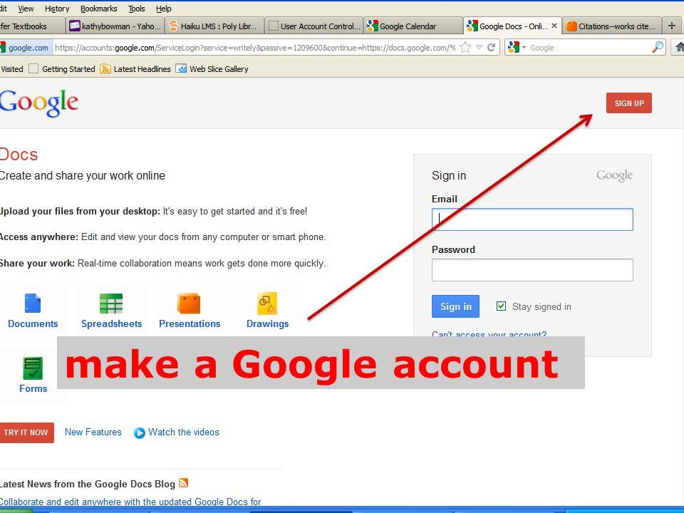 make a Google account