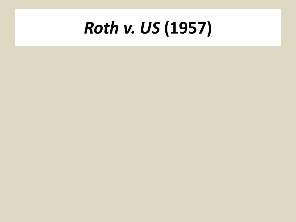 Roth v. US (1957)