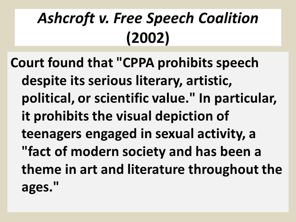 Ashcroft v. Free Speech Coalition (2002) Court found that