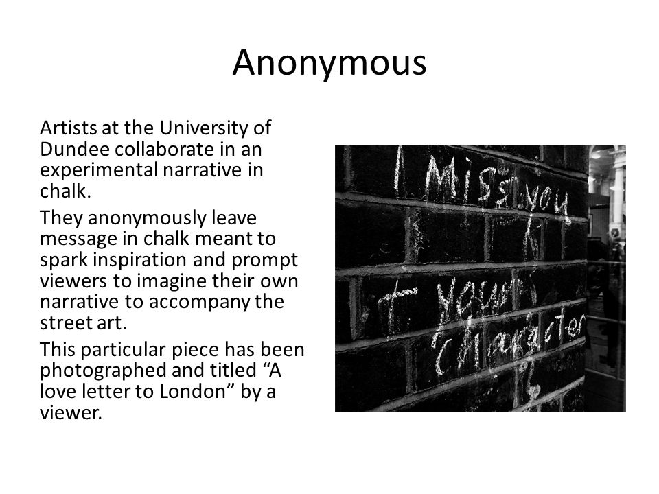 Anonymous Artists at the University of Dundee collaborate in an experimental narrative in chalk.
