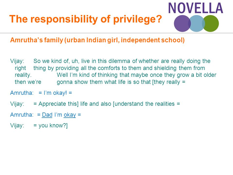 The responsibility of privilege.
