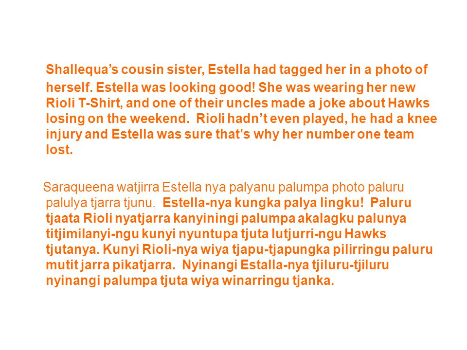 Shallequa's cousin sister, Estella had tagged her in a photo of herself.