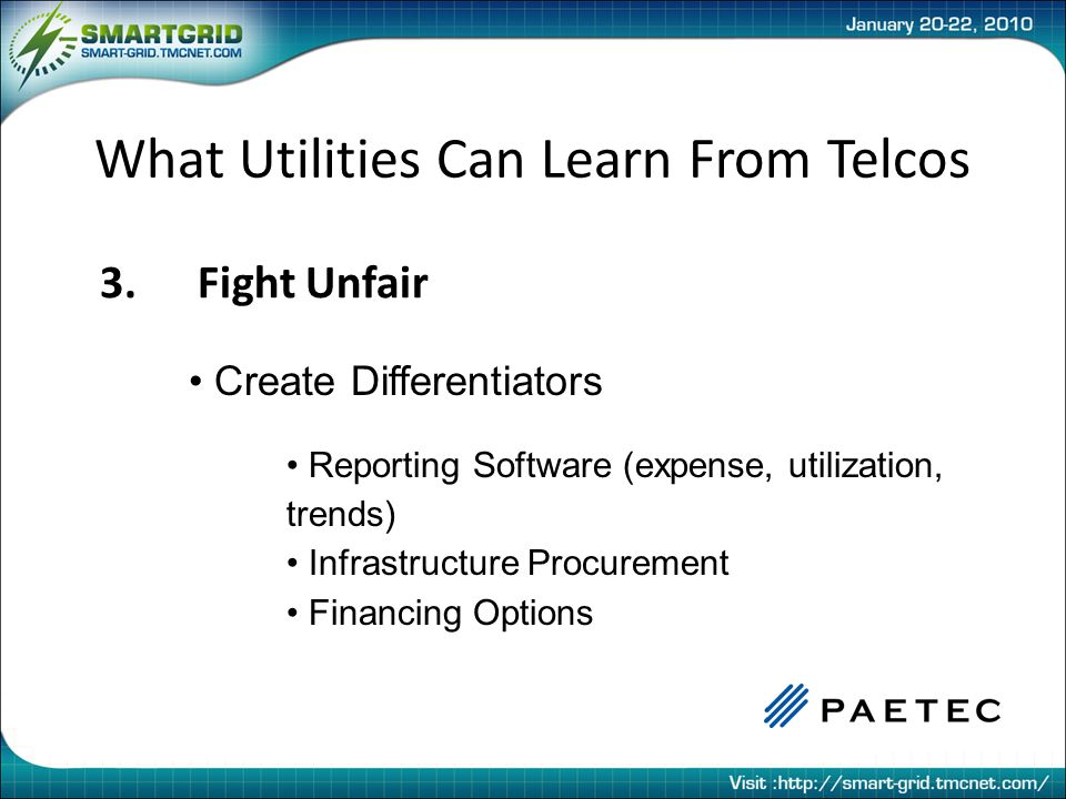 Fighting Unfair PAETEC Acquisition Timeline 1999Campuslink LLC – Managed Services Provider 2000East Florida Communications – Avaya Reseller 2001Data / Voice Networks – Cisco Distributor 2002Pinnacle Software Solutions – Telecom Expense Management Software 2007Allworx – IP PBX Manufacturer 2008MPX – Fixed Wireless Provider 2008VARO Technologies – Telecom and Utilities