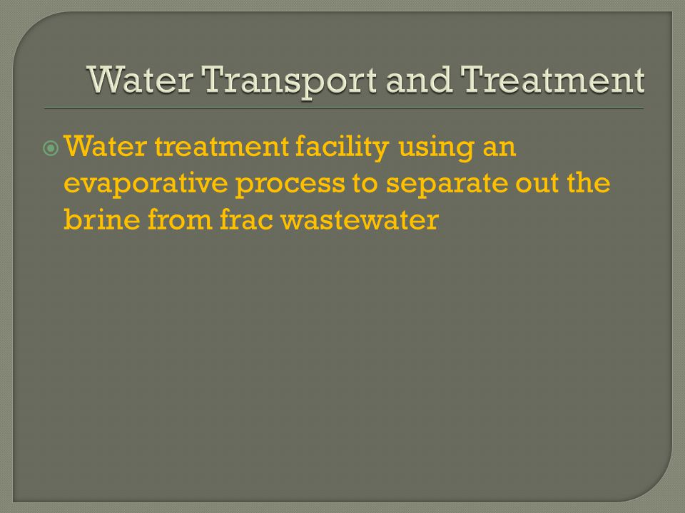  Water treatment facility using an evaporative process to separate out the brine from frac wastewater