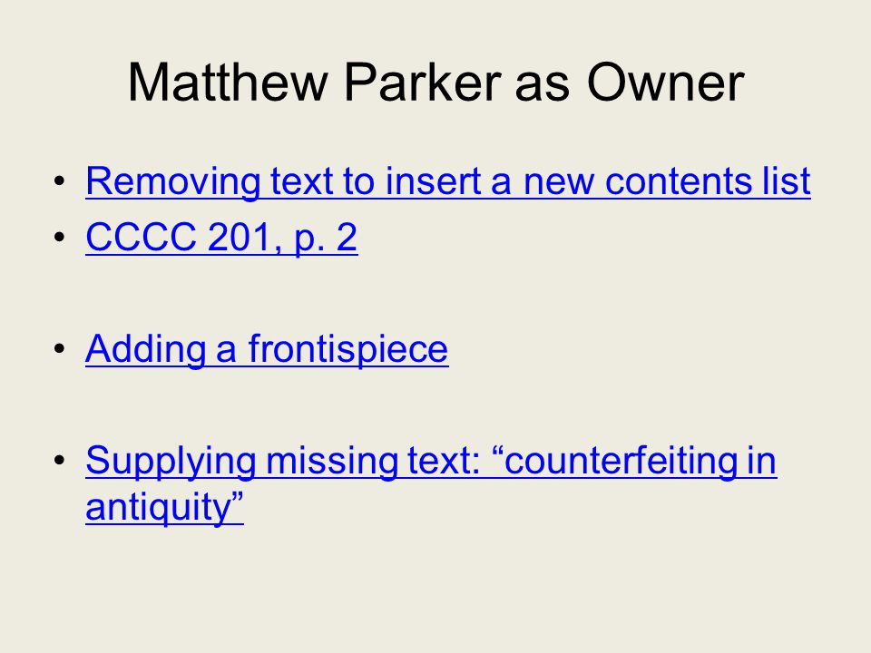 Matthew Parker as Owner Removing text to insert a new contents list CCCC 201, p.