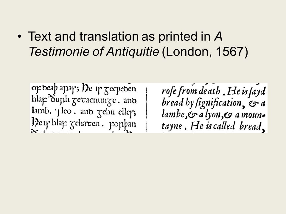 Text and translation as printed in A Testimonie of Antiquitie (London, 1567)