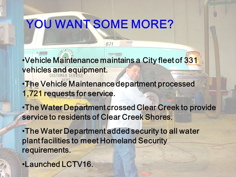Vehicle Maintenance maintains a City fleet of 331 vehicles and equipment. The Vehicle Maintenance department processed 1,721 requests for service. The
