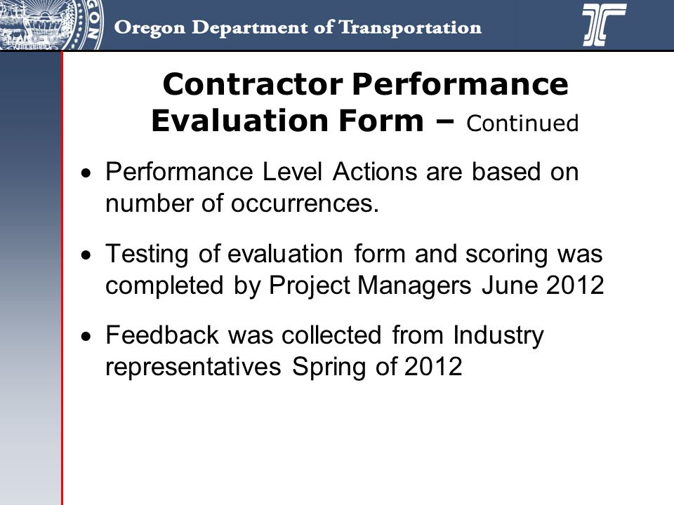 Contractor Performance Evaluation Form – Continued  Performance Level Actions are based on number of occurrences.