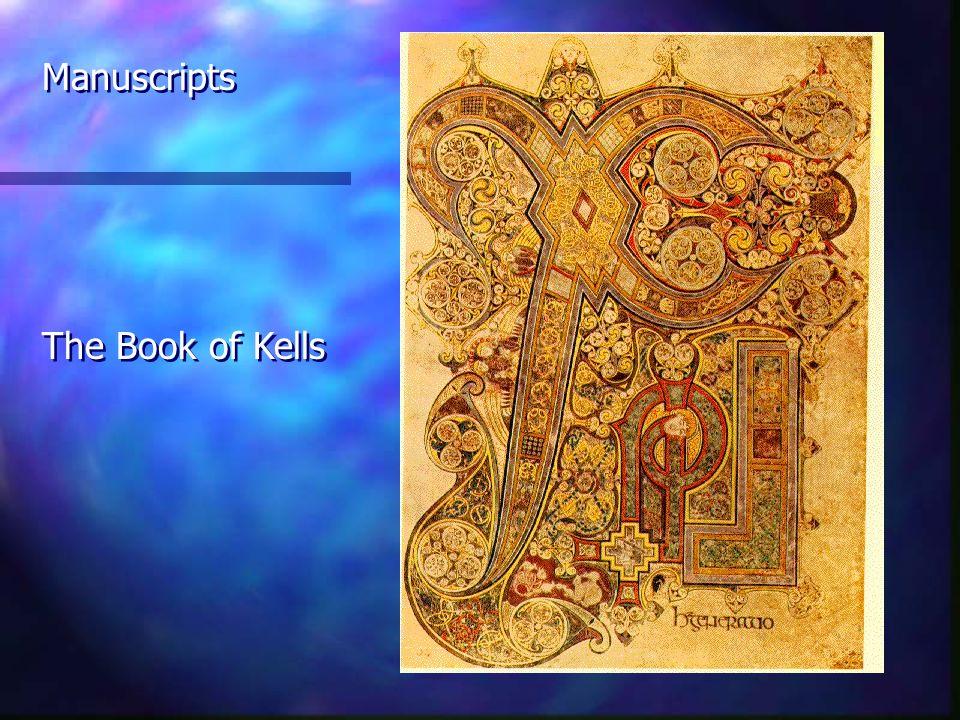 Manuscripts The Book of Kells Manuscripts The Book of Kells