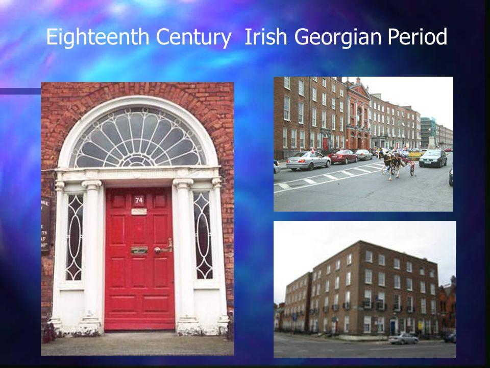 Eighteenth Century Irish Georgian Period