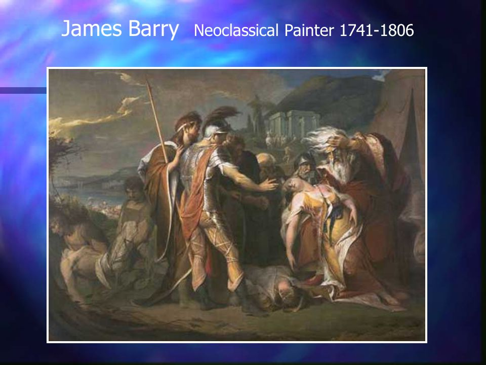 James Barry Neoclassical Painter 1741-1806