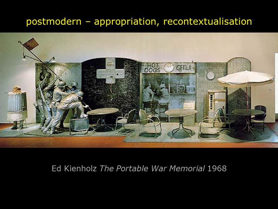 Ed Kienholz The Portable War Memorial 1968 postmodern – appropriation, recontextualisation