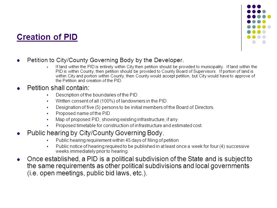 Creation of PID Petition to City/County Governing Body by the Developer.