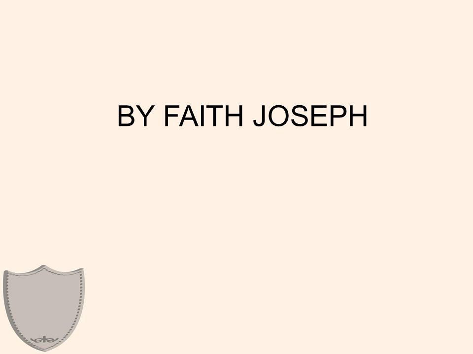 BY FAITH JOSEPH