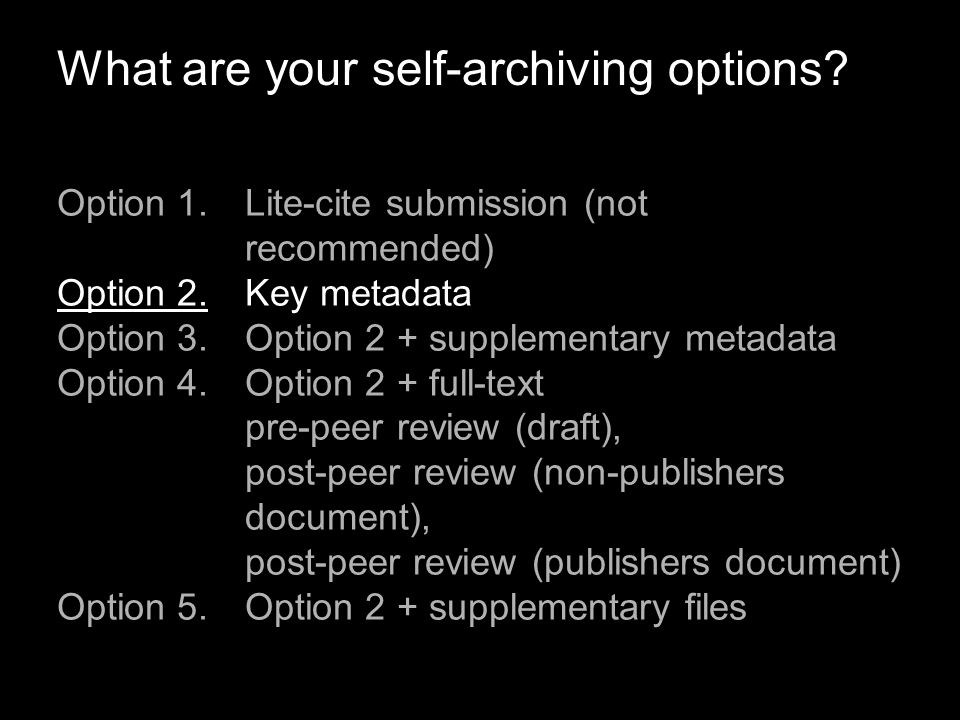 What are your self-archiving options.