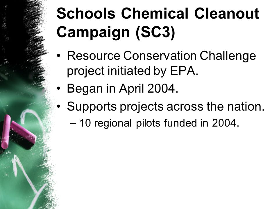 Schools Chemical Cleanout Campaign (SC3) Resource Conservation Challenge project initiated by EPA.