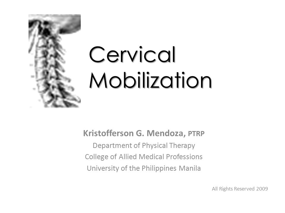 Cervical Mobilization Kristofferson G.