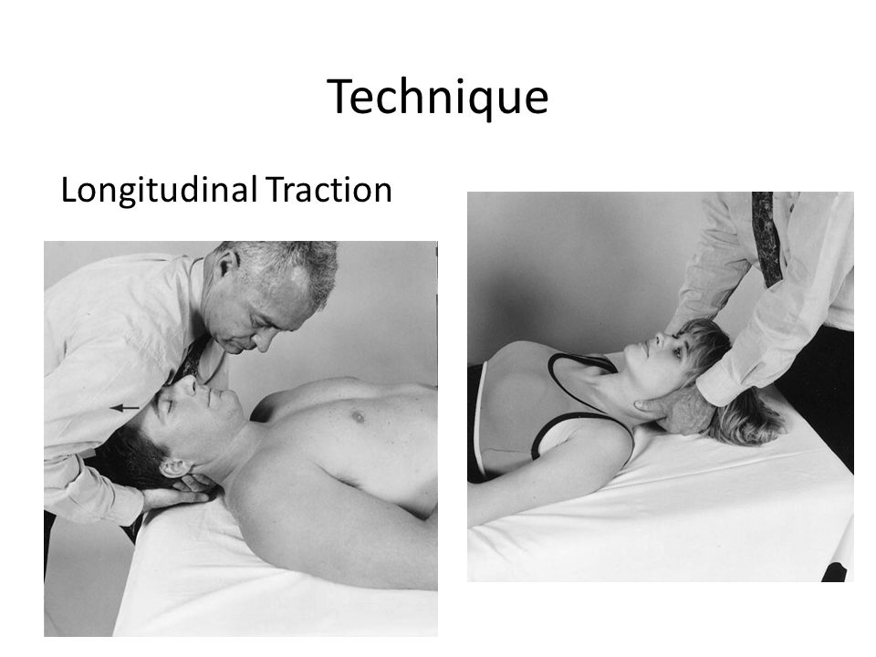 Technique Longitudinal Traction