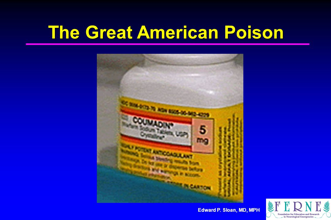 Edward P. Sloan, MD, MPH The Great American Poison