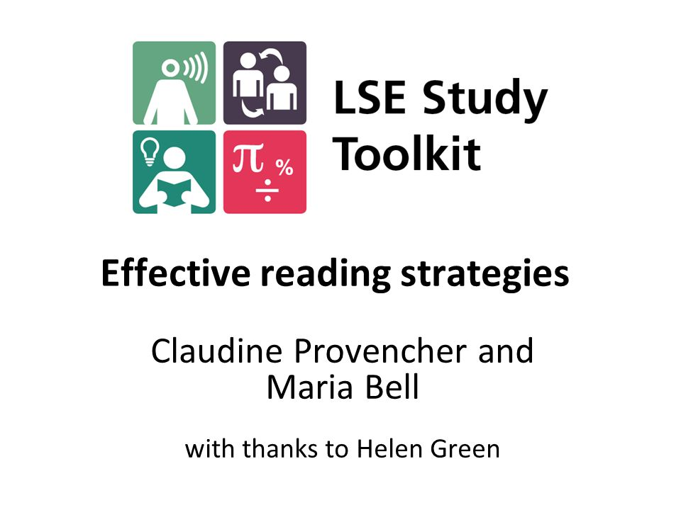 Effective reading strategies Claudine Provencher and Maria Bell with thanks to Helen Green