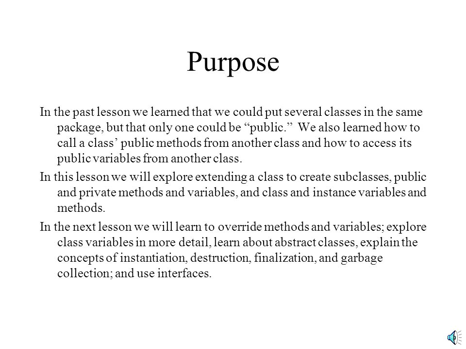 Basic Classes Subclasses and Inheritance By Greg Butler