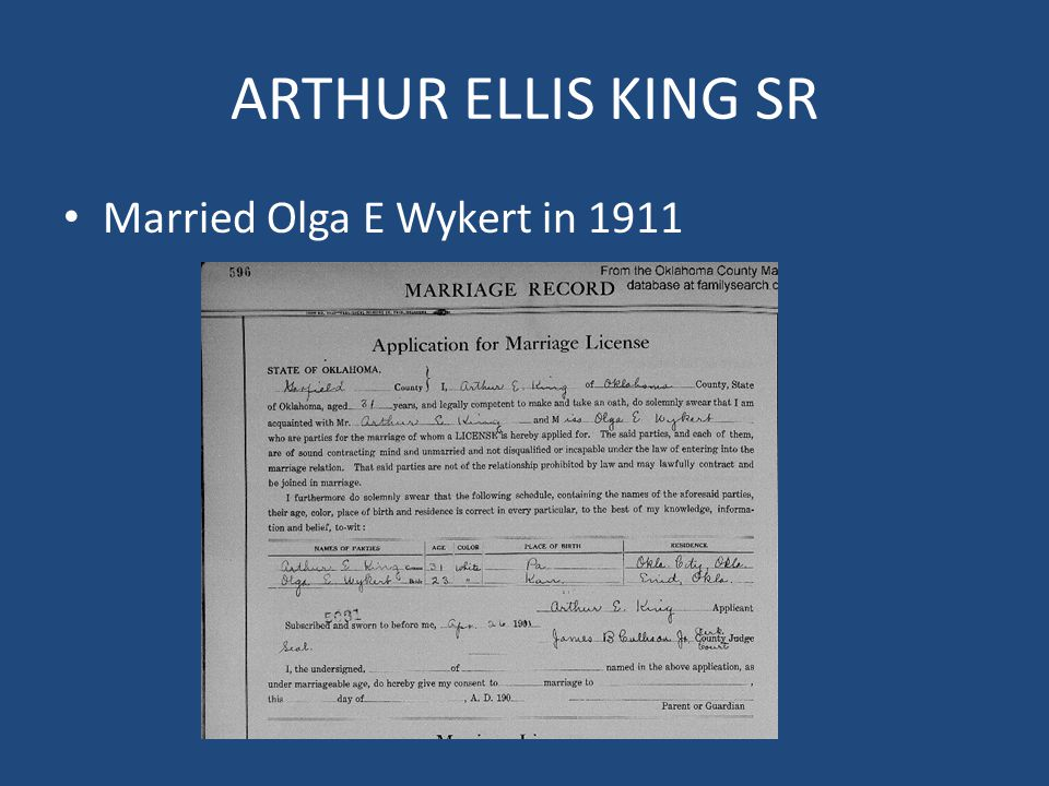 ARTHUR ELLIS KING SR Married Olga E Wykert in 1911