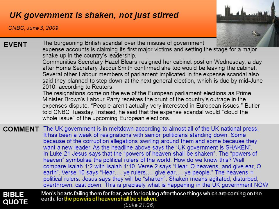UK government is shaken, not just stirred The burgeoning British scandal over the misuse of government expense accounts is claiming its first major victims and setting the stage for a major shake-up in the country s leadership.