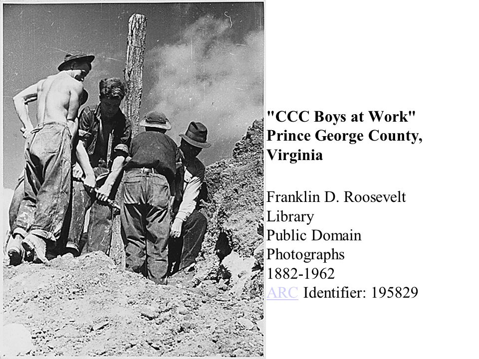 CCC Boys at Work Prince George County, Virginia Franklin D.