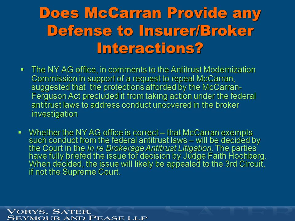 Does McCarran Provide any Defense to Insurer/Broker Interactions?  The NY AG office, in comments to the Antitrust Modernization Commission in support