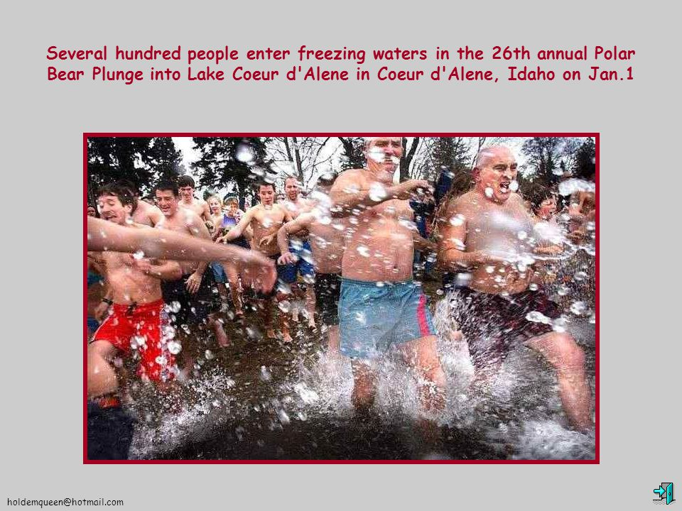 holdemqueen@hotmail.com Several hundred people enter freezing waters in the 26th annual Polar Bear Plunge into Lake Coeur d Alene in Coeur d Alene, Idaho on Jan.1