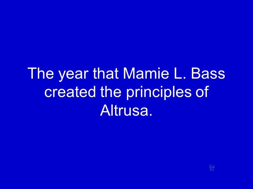 Who is Mamie L. Bass? Slid e 1Sli de 1Sli de 1