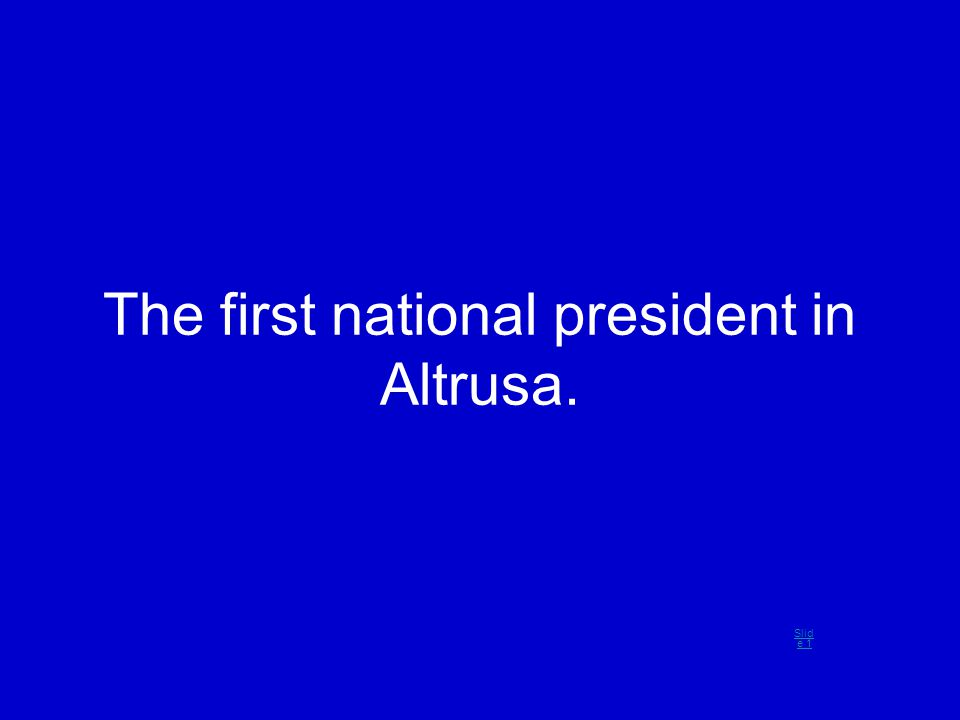 The first national president in Altrusa. Slid e 1