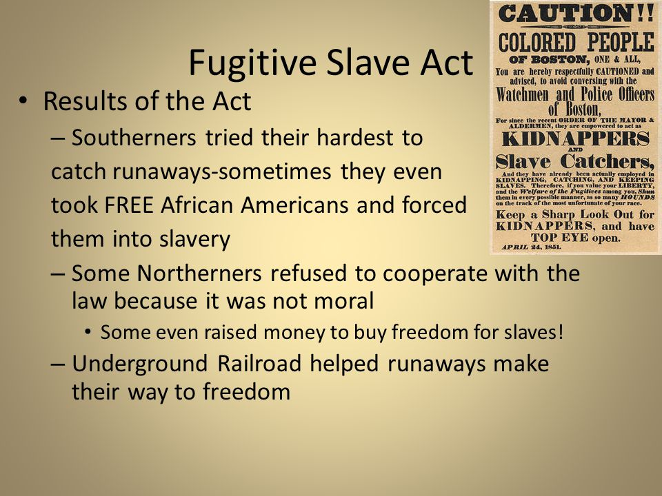 Kansas-Nebraska Act 1853-President Franklin Pierce wanted to enforce the Fugitive Slave Act 1854-Stephen Douglas proposed the Kansas- Nebraska Act – A plan to expand the nation – Organize the region west of Missouri and Iowa as the territories of Kansas and Nebraska